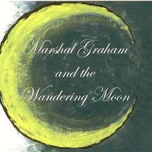 Marshal Graham and the Wandering Moon