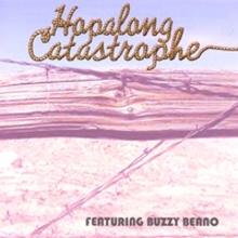 Hopalong Catastrophe Featuring Buzzy Beano