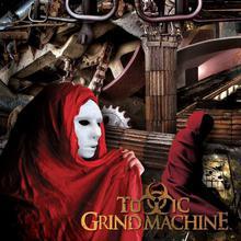 Toxic Grind Machine
