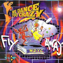 We Dance You Crazy