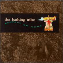 The Barking Tribe