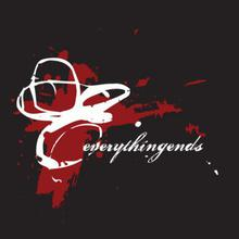 everythingends