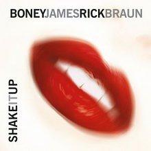 Boney James & Rick Braun
