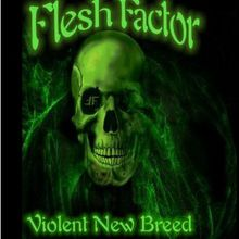 Flesh Factor