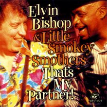 Elvin Bishop & Little Smokey Smothers