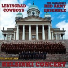 Leningrad Cowboys & The Alexandrov Red Army Ensamble