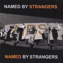 Named By Strangers