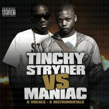 Tinchy Stryder And Maniac