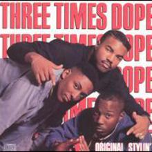 Three Times Dope