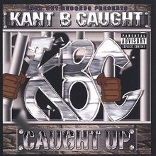 Kant B caught