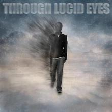 Through Lucid Eyes