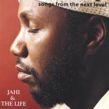 Jahi and The Life