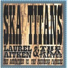 Laurel Aitken & The Skatalites