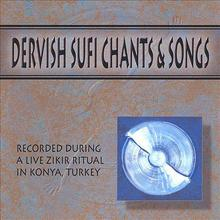 DERVISH SUFI CHANTS & SONGS