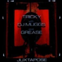 Tricky & DJ Muggs & Grease