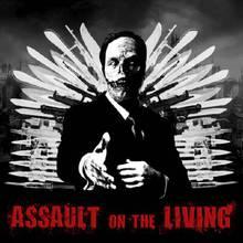Assault On The Living