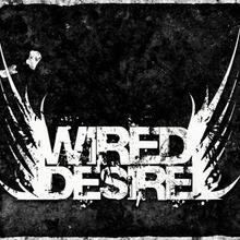 Wired Desire
