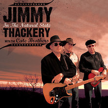 Jimmy Thackery & The Cate Brothers