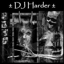 ± DJ Harder ±