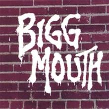Bigg Mouth