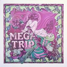 Megatrip
