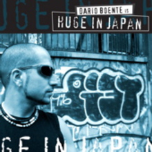 Dario Boente & Huge In Japan