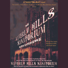 The Waverly Hills Sanatorium Audio Experience