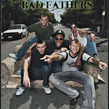 Bad Fathers