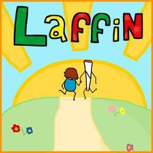 Laffin