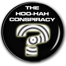 The Hoo-Hah Conspiracy