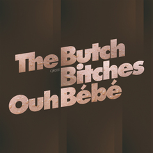 The Butch Bitches