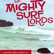Mighty Surf Lords