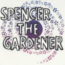 Spencer The Gardener