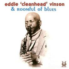 Eddie 'cleanhead' Vinson & Roomful Of Blues