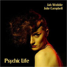 Jah Wobble & Julie Campell