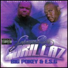 Big Pokey & E.S.G.