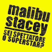 Malibu Stacey