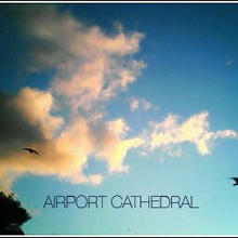 Airport Cathedral