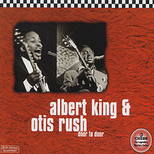 Albert King & Otis Rush