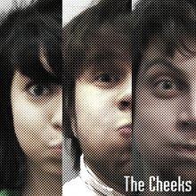 The Cheeks