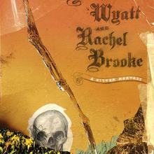 Lonesome Wyatt & Rachel Brooke