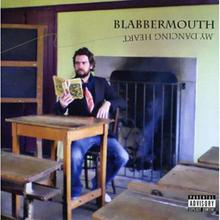 Blabbermouth