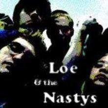 Loe & the Nastys