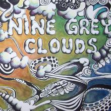 Nine Grey Clouds
