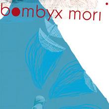 Bombyx Mori