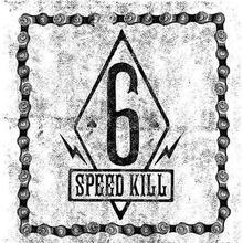 Six Speed Kill
