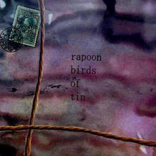 Rapoon & Birds Of Tin
