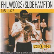 Phil Woods & Slide Hampton