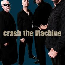 Crash the Machine