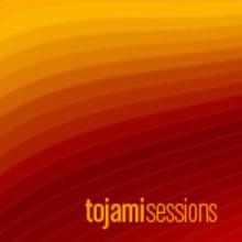 Tojami Sessions